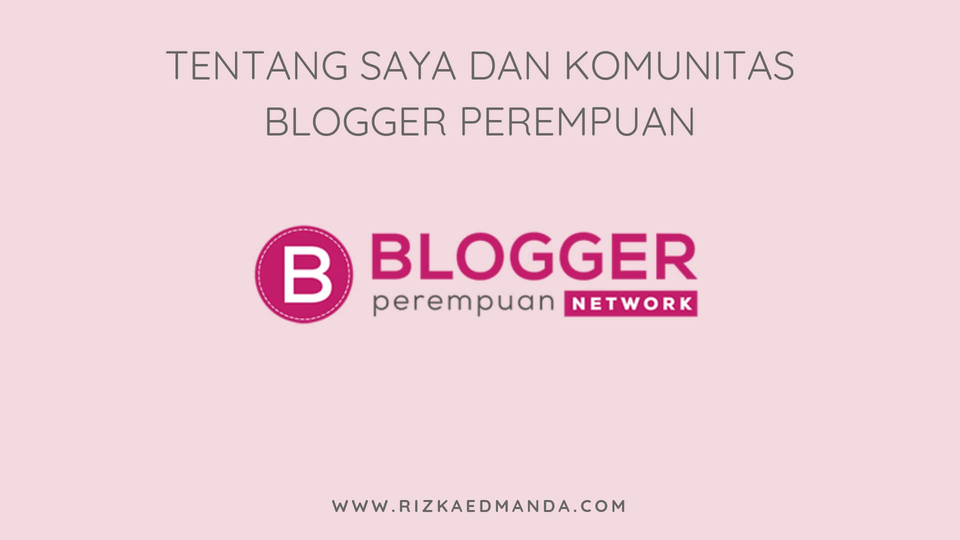 blogger-perempuan-network
